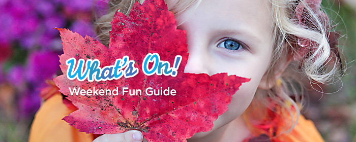 What's ON weekend Guide