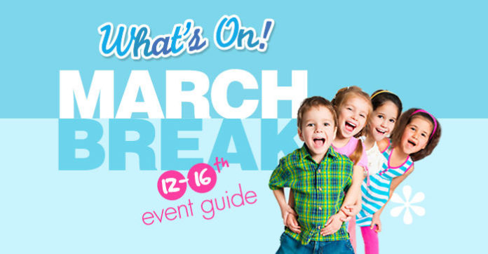 March Break Event Guide