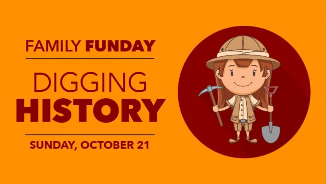 Family Funday: Digging History
