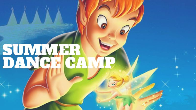 Summer Dance Camp - Adventures in Neverland