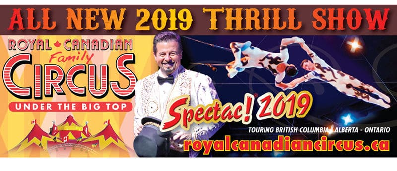 Royal Canadian Family Circus SPECTAC! 2019 | Etobicoke