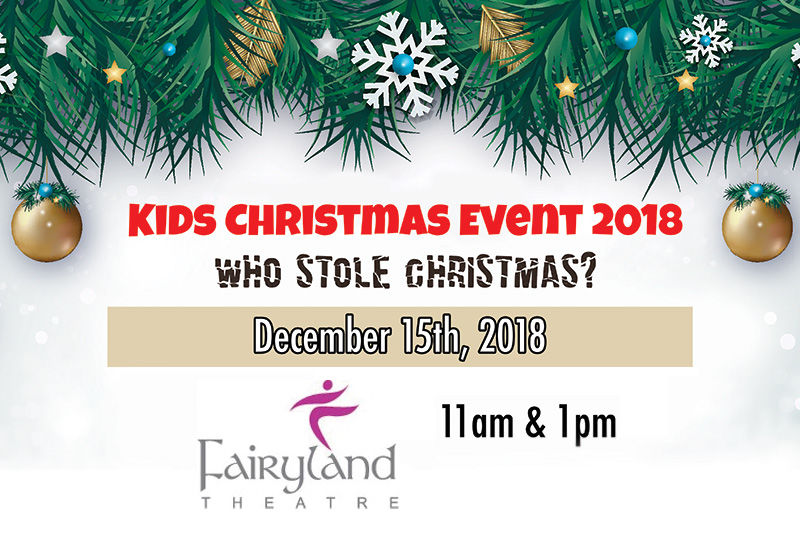 Christmas Kids Event 2018: Who Stole Christmas?