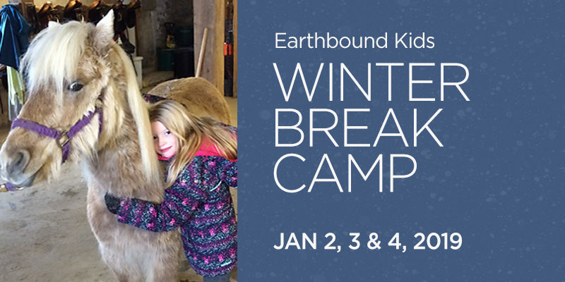 Winter Break Camp Days at Earthbound Farm & Country House