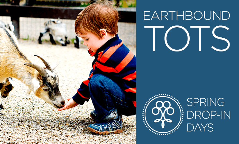Earthbound Tots Spring Drop-in Days - Newmarket/Schomberg