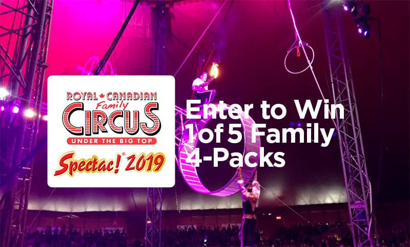 Win a family 4 pack to the Royal Canadian Circus 2019