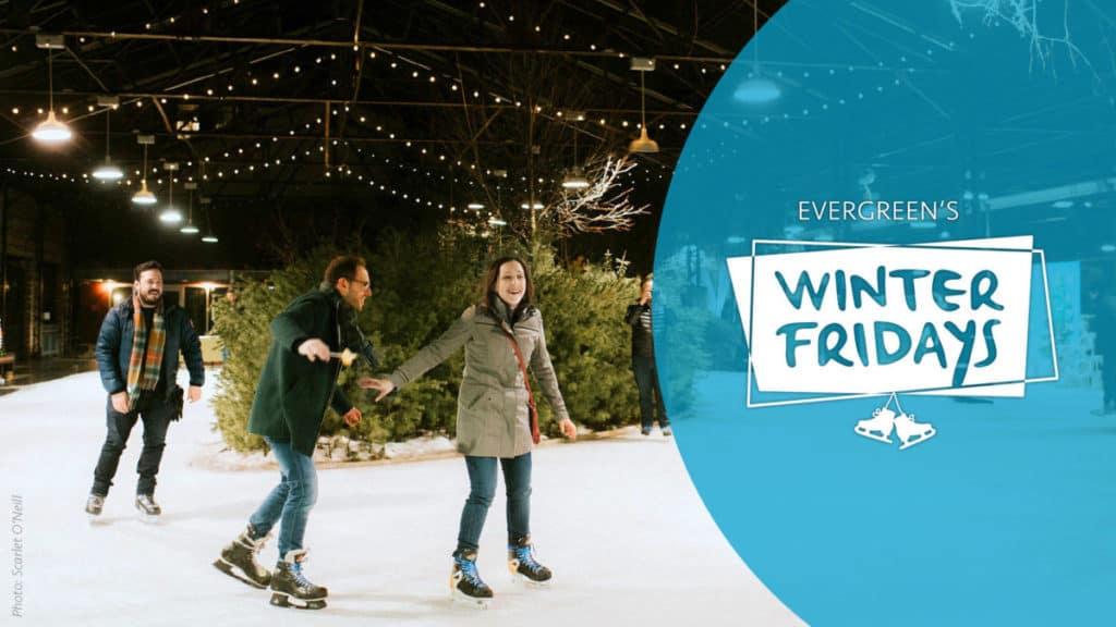 Evergreen Winter Fridays