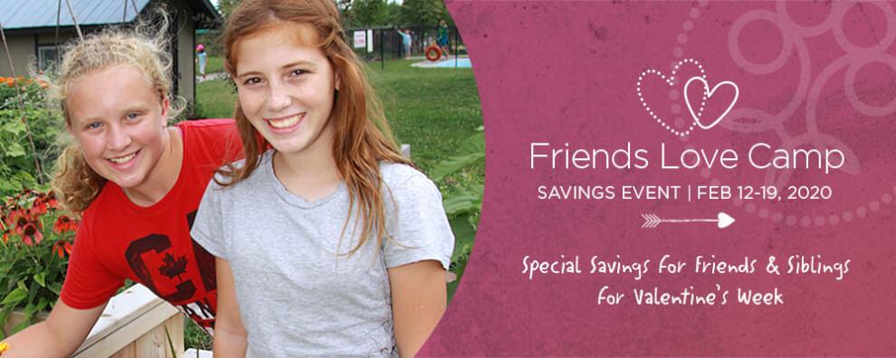 Friends Love Camp Savings Event