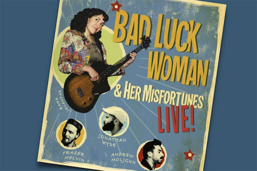Bad Luck Woman Family Concert Toronto