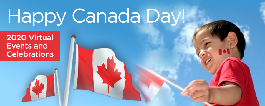 Canada Day 2020 Virtual Events