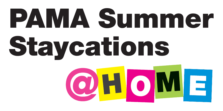 PAMA Summer Staycations