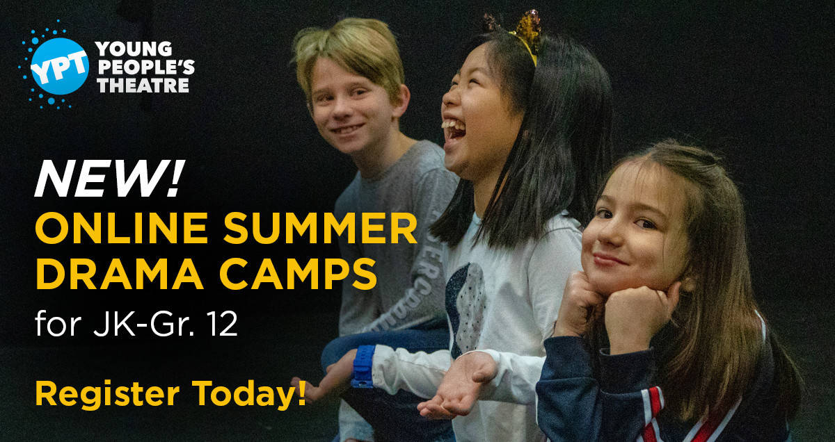 Young People's Theatre Online Summer Camps