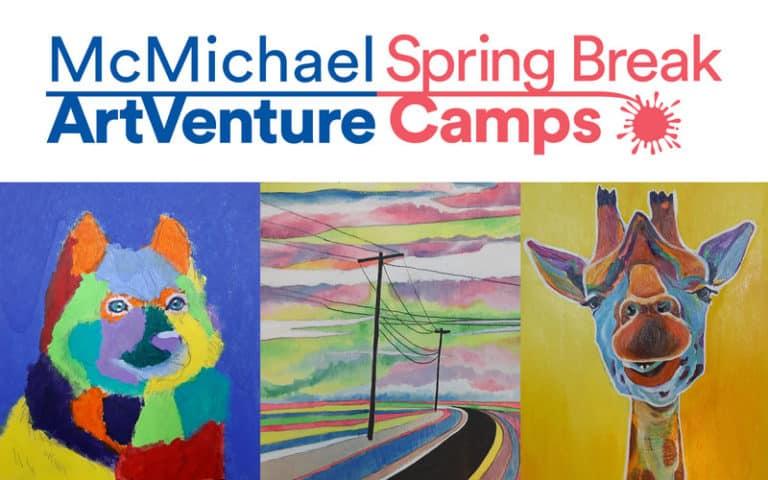 McMichael ArtVenture Spring Break Camp