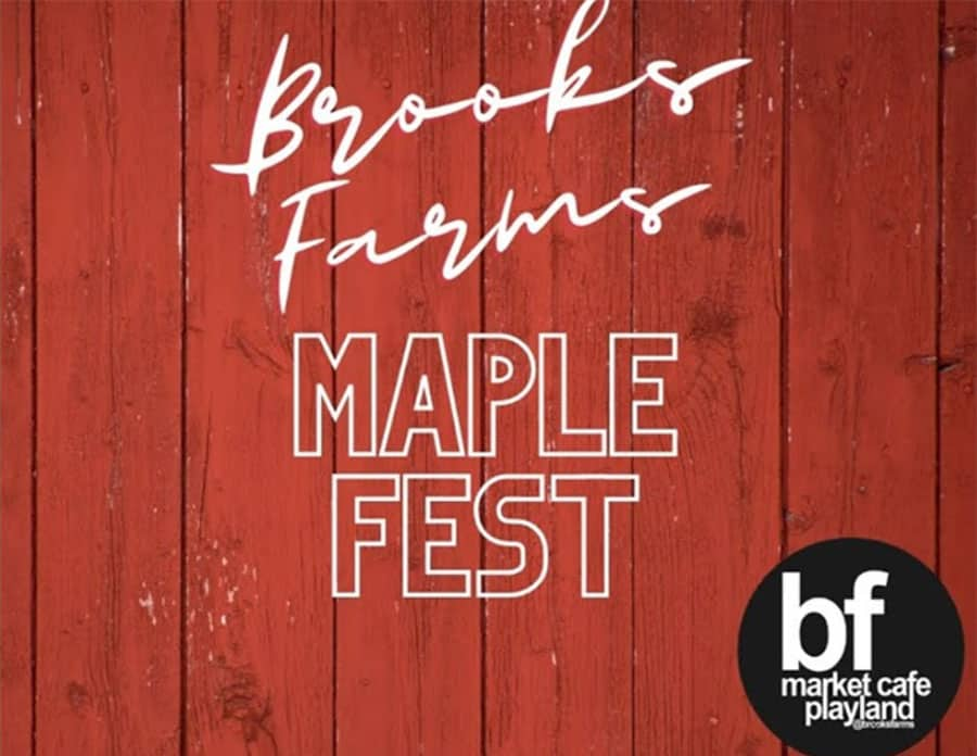 BrooksFarms Virtual MapleFest