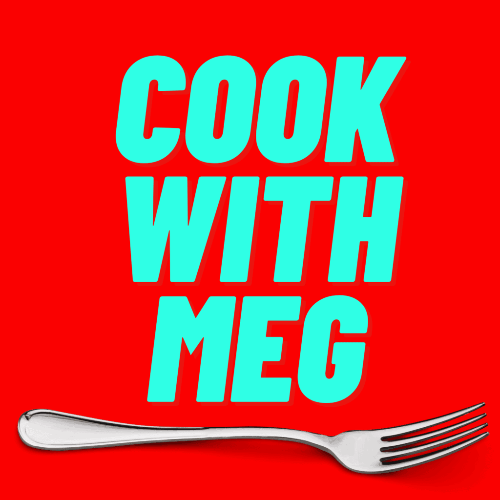 Cook with Meg