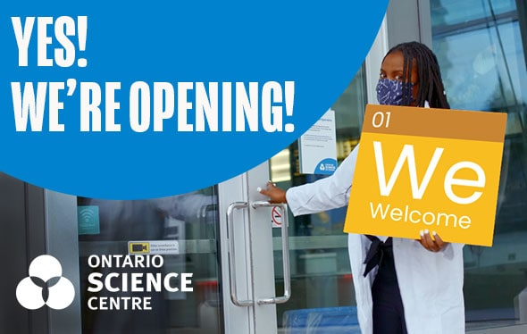 Ontario Science Center Reopens in July