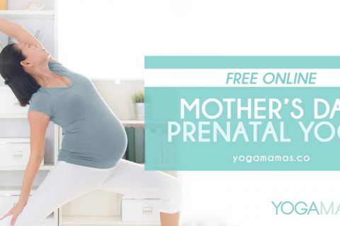 FREE ONLINE: Mother's Day - Prenatal Yoga